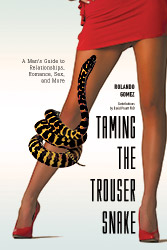 Taming Trouser Snake Sex Romance Love Relationships